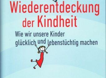 Buchempfehlung: Michael Winterhoff – Die Wiederentdeckung der Kindheit